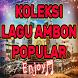 Koleksi Lagu Ambon Terlengkap dan Terpopuler by asphirdev