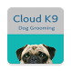 Cloud K9 Dog Grooming by Appyliapps3