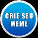 Criador de Memes by Clique Cidades