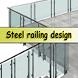 Steel railing design