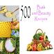 500 Bath and Beauty Recipes by Rangga Dev