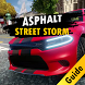 Guide for Asphalt Street Storm Racing by Dustdoft Gaming