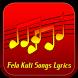 Fela Kuti Songs Lyrics by Narfiyan Studio