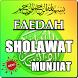 FAEDAH SHOLAWAT MUNJIYAT TERLENGKAP by Amalan Nusantara