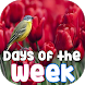 Days of the Week by Scimoc Photos