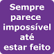 Frases Motivacionais by Free Apps !