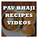Pav Bhaji Recipes Videos by Recipes Videos
