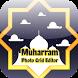 Muharram 2017 Photo Editor Pro by Crosoft.My