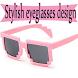 Stylish eyeglasses design