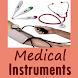 Medical Instruments and Their Uses