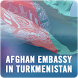 Afghan Embassy Turkmenistan by Ministry of Foreign Affairs of Afghanistan