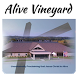 Alive Vineyard by Sharefaith