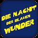 Nacht der Blauen Wunder by Stefan Mader & Robert Siwy