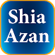 Shia Azan by FconeSolutions