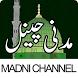 Madni Channel Islamic Videos