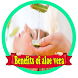 Benefits of Aloe Vera by EmirZIApps