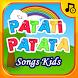 Patati Patata Kids Songs