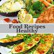 Food Recipes Healthy by Mukhajad Media