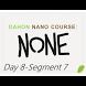 None: Day 8-Seg 7