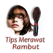 Tips Merawat Rambut Agar Sehat by AttenTS Apps