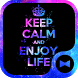 Keep Calm and Enjoy Life Theme by +HOME by Ateam