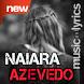 Musica Naiara Azevedo + Letras by Mp3 Musica Ares Nino