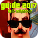Tips For Hello Neighbor 2017 by Best APP Cool