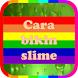Cara Bikin Slime by Globo Apps Bandung