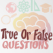 True or false questions by Otman GHAZIANI