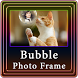 Bubble Photo Frame by Amazing Night Riders
