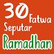 30 Fatwa Seputar Ramadhan - Ustadz Abdul Somad by Warung Developer