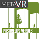 Pasarelas Verdes by MetaVR