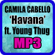 Camila Cabello - Havana feat Young Thug by MAHATMA MUSIC