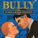 Bully Game Guide by JARKASIH