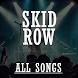 All Songs Skid Row