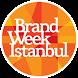 Brand Week Istanbul by Kapital Medya Hizmetleri AŞ