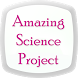 Amazing Science Project by knowledge4world