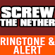 Screw the Nether Ringtone by Hit Songs Ringtones