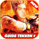 Guide For Tekken 7 New by apps.games4all
