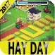 Guide Hay Day 2017 by Develop and have fun