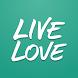 Live Love App