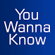 You-Wanna-Know by mobile.earth,Inc.
