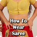 How To Wear Different Style Saree