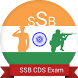 CDS SSB Interview and Exam