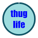 Thug Life Button by BaldTrousers