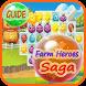 Guide Farm Heroes Saga by Max.Tore