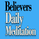Believers Daily Meditation.