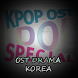 Ost Drama Korea by Welldonez