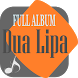 Dua Lipa Full Music Songs Lyrics Collection by arkaan