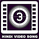 All Hindi Video Songs by Vtube Apps
